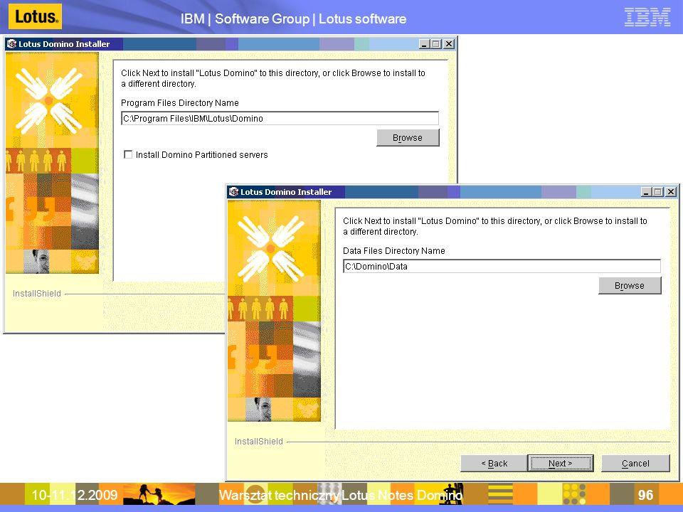 IBM | Software Group | Lotus software 10-11.12.2009Warsztat techniczny Lotus Notes Domino96