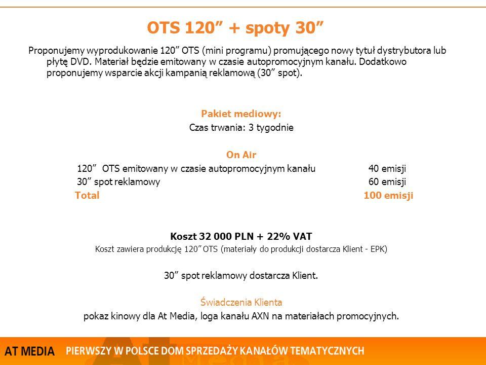 Proponujemy wyprodukowanie 120 OTS (mini programu) promującego nowy tytuł dystrybutora lub płytę DVD.