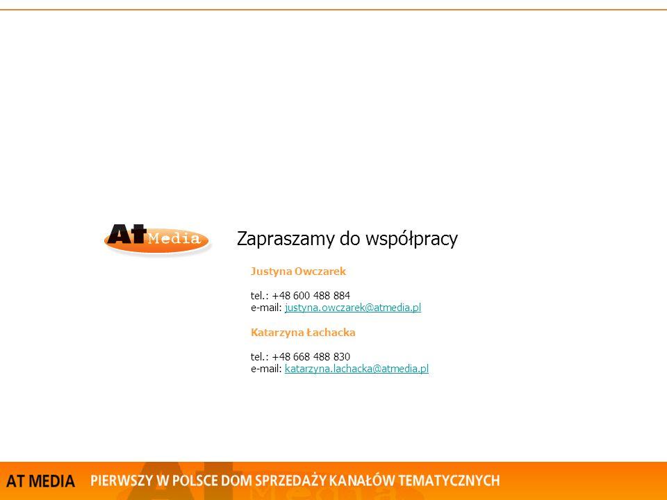 Zapraszamy do współpracy Justyna Owczarek tel.: +48 600 488 884 e-mail: justyna.owczarek@atmedia.pljustyna.owczarek@atmedia.pl Katarzyna Łachacka tel.: +48 668 488 830 e-mail: katarzyna.lachacka@atmedia.plkatarzyna.lachacka@atmedia.pl