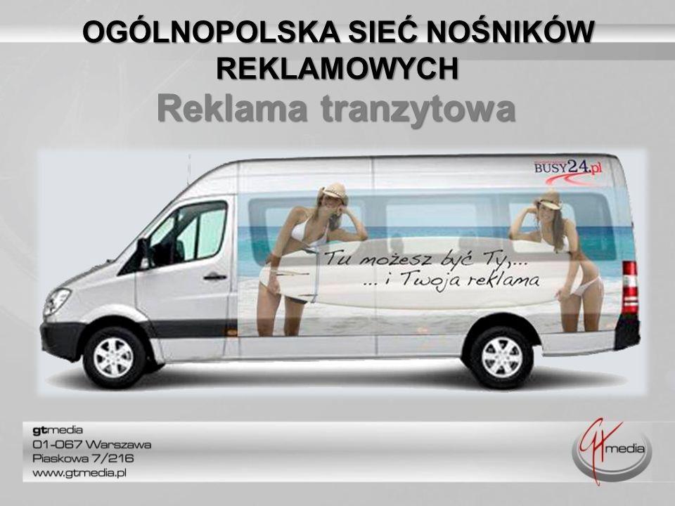 Reklama tranzytowa OGÓLNOPOLSKA SIEĆ NOŚNIKÓW REKLAMOWYCH