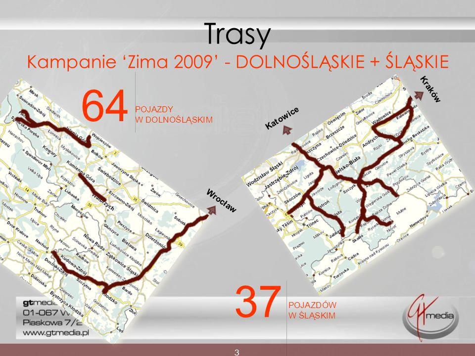 Wrocław Trasy Kampanie Zima 2009 - DOLNOŚLĄSKIE + ŚLĄSKIE Katowice 3 Kraków 64 POJAZDY W DOLNOŚLĄSKIM 37 POJAZDÓW W ŚLĄSKIM