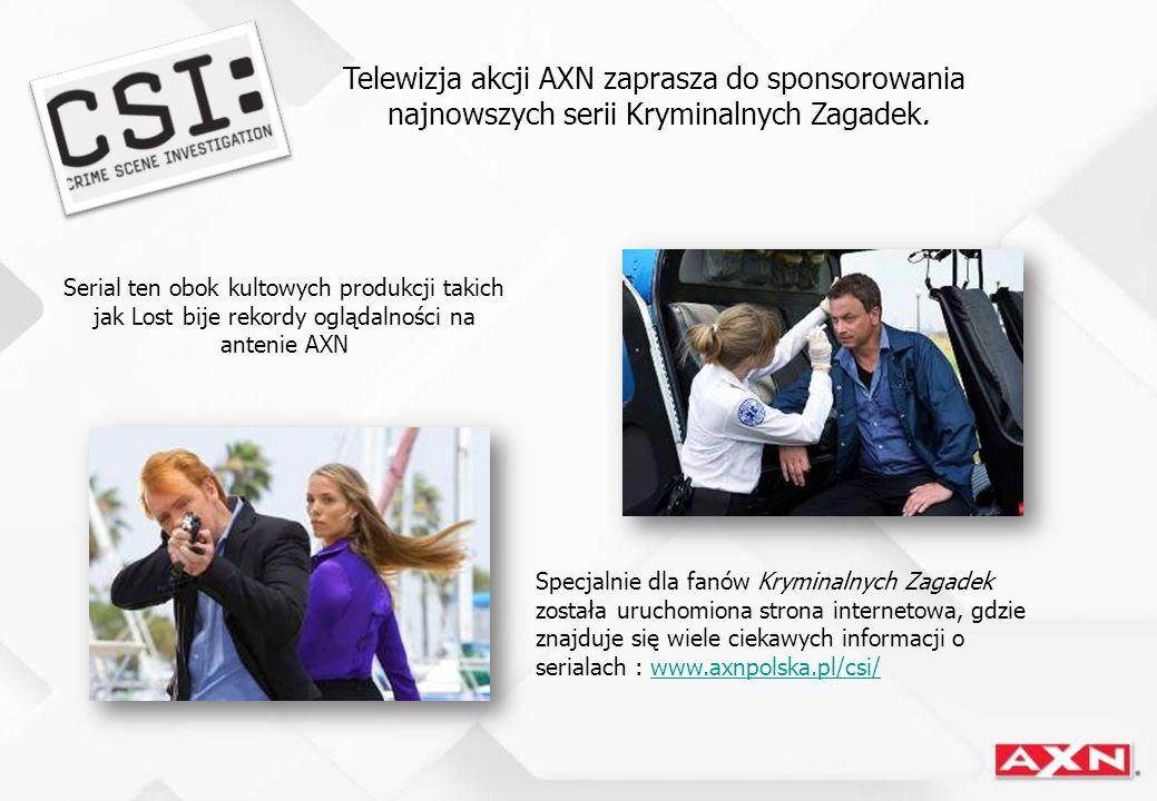 Telewizja akcji AXN zaprasza do sponsorowania najnowszych serii Kryminalnych Zagadek.