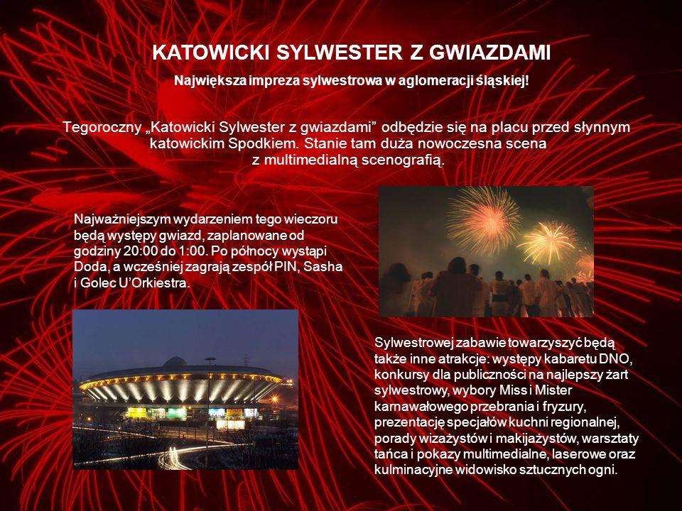 Tegoroczny Katowicki Sylwester z gwiazdami odbędzie się na placu przed słynnym katowickim Spodkiem.