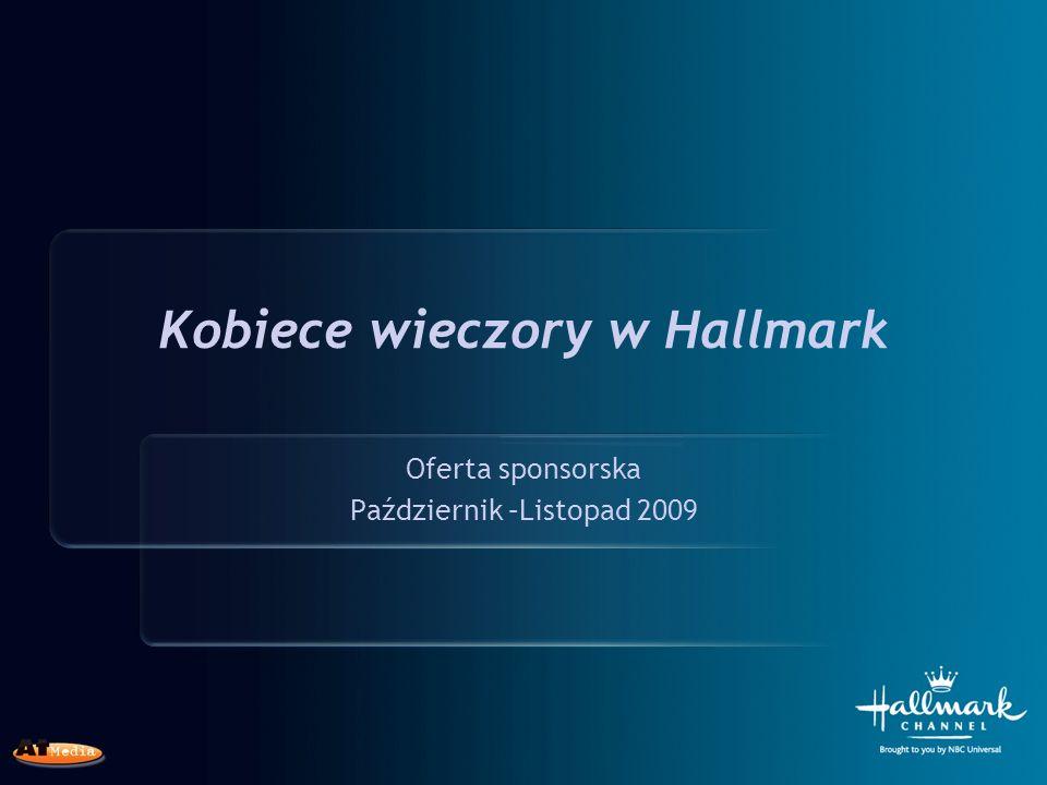 Kobiece wieczory w Hallmark Oferta sponsorska Październik –Listopad 2009