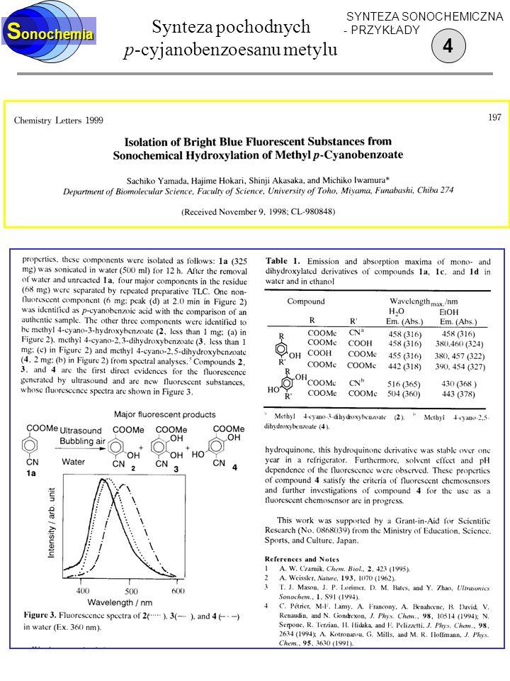 Synteza pochodnych p-cyjanobenzoesanu metylu 4 S onochemia SYNTEZA SONOCHEMICZNA - PRZYKŁADY