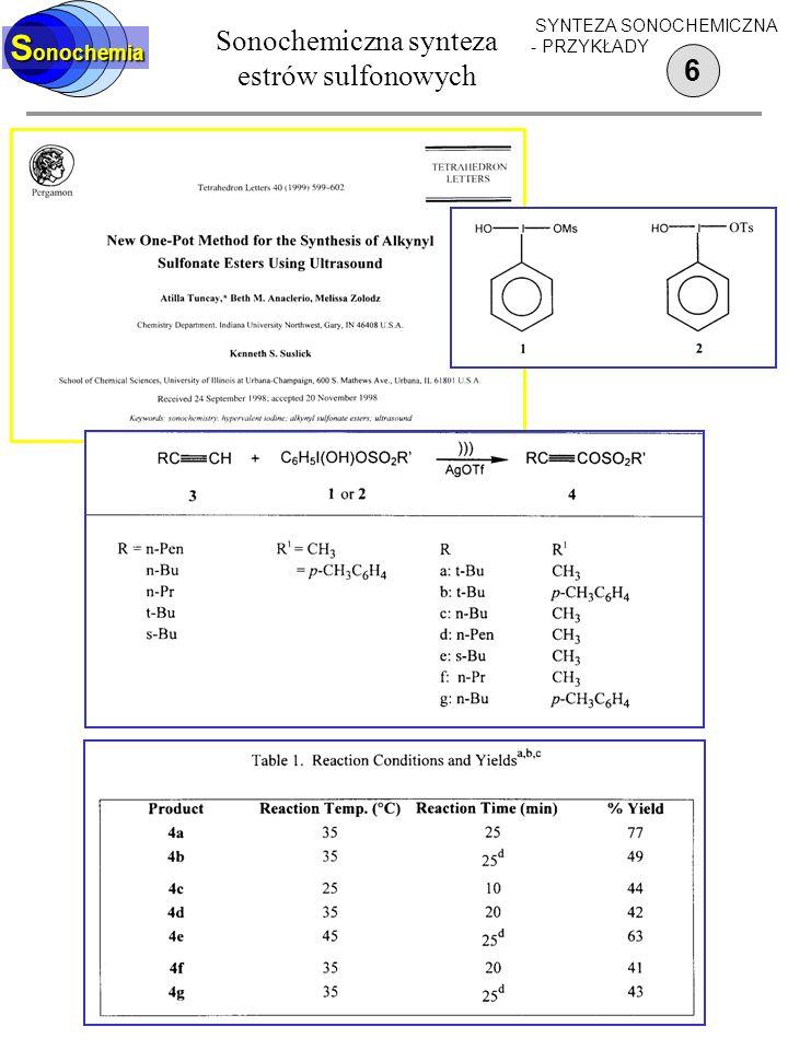 Sonochemiczne reakcje octanu ołowiu (IV) ze styrenem 5 S onochemia SYNTEZA SONOCHEMICZNA - PRZYKŁADY
