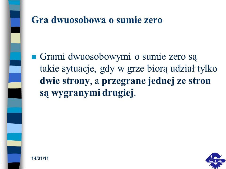Gra dwuosobowa o sumie zero n Grami dwuosobowymi o sumie zero są takie sytuacje, gdy w grze biorą udział tylko dwie strony, a przegrane jednej ze stro