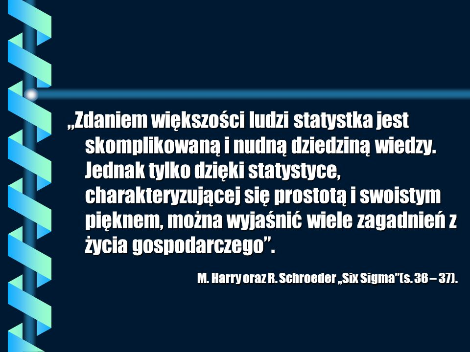 Zdaniem większości ludzi statystka jest skomplikowaną i nudną dziedziną wiedzy. Jednak tylko dzięki statystyce, charakteryzującej się prostotą i swois