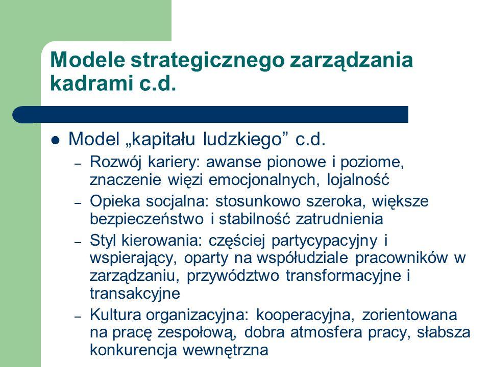 Modele strategicznego zarządzania kadrami c.d. Model kapitału ludzkiego c.d. – Rozwój kariery: awanse pionowe i poziome, znaczenie więzi emocjonalnych