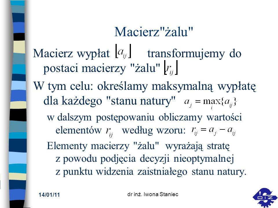 14/01/11 dr inż. Iwona Staniec Macierz