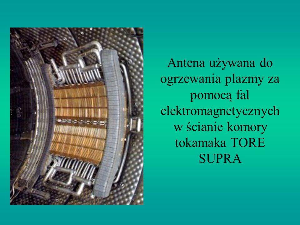 Antena używana do ogrzewania plazmy za pomocą fal elektromagnetycznych w ścianie komory tokamaka TORE SUPRA