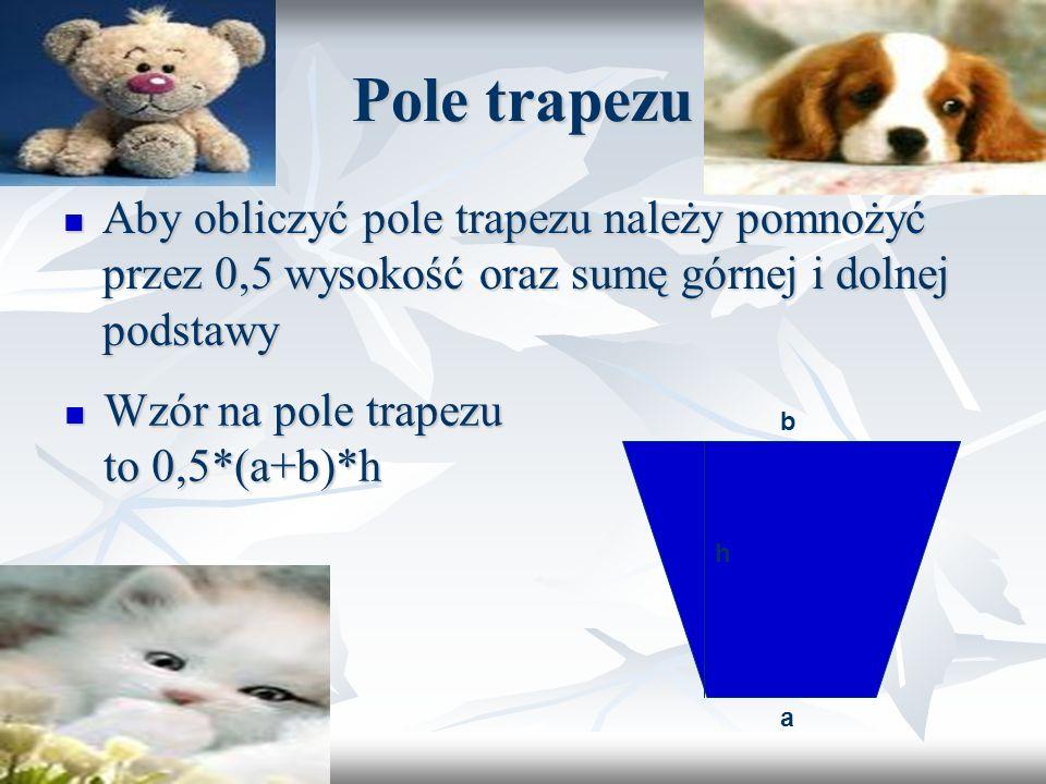 Pole trójkata Aby obliczyć pole trójkąta należy pomnożyć przez 0,5 wysokość oraz długość boku na, który ona pada Aby obliczyć pole trójkąta należy pom