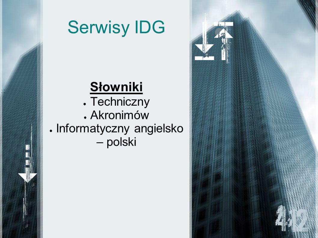 Serwisy IDG Słowniki Techniczny Akronimów Informatyczny angielsko – polski