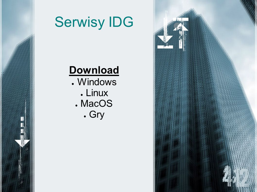 Serwisy IDG Download Windows Linux MacOS Gry