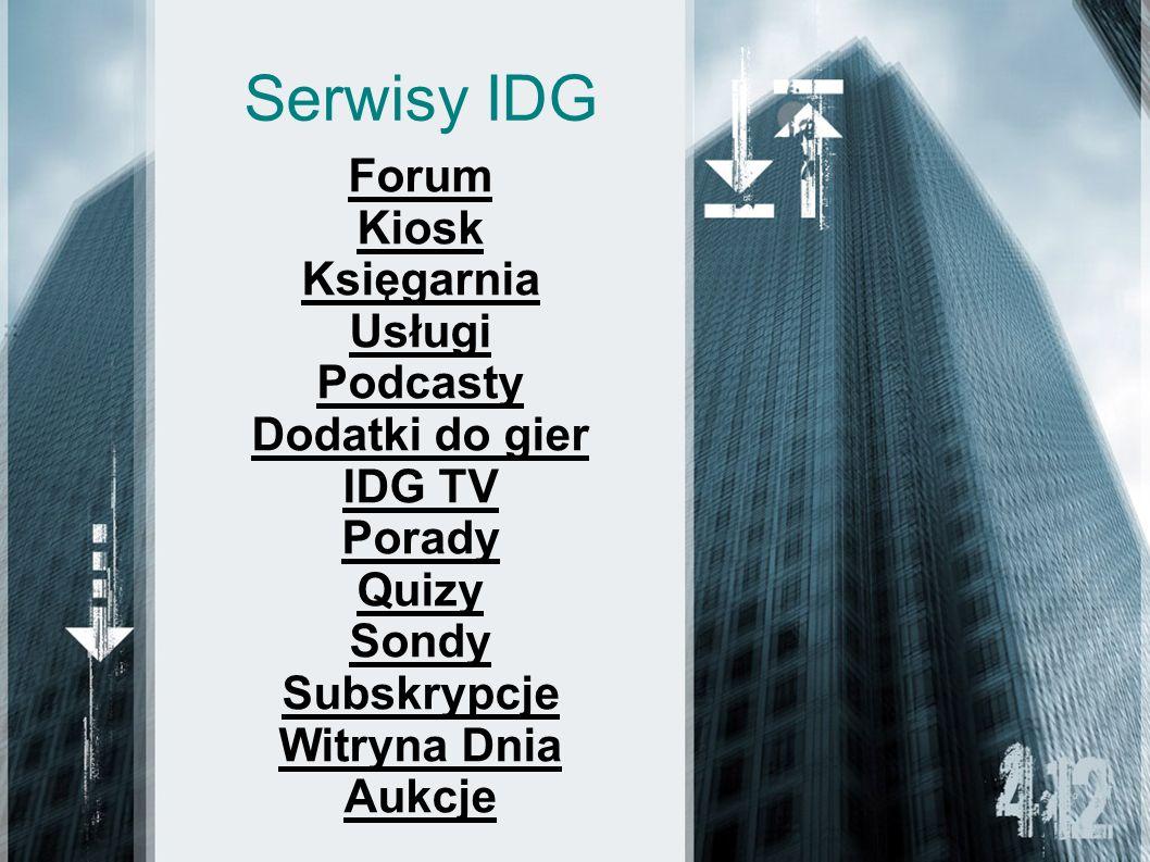 Serwisy IDG Forum Kiosk Księgarnia Usługi Podcasty Dodatki do gier IDG TV Porady Quizy Sondy Subskrypcje Witryna Dnia Aukcje