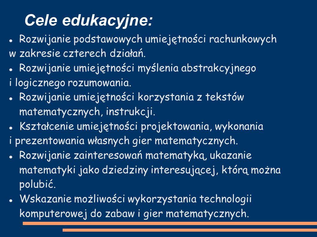 Cele edukacyjne: Rozwijanie podstawowych umiejętności rachunkowych w zakresie czterech działań.