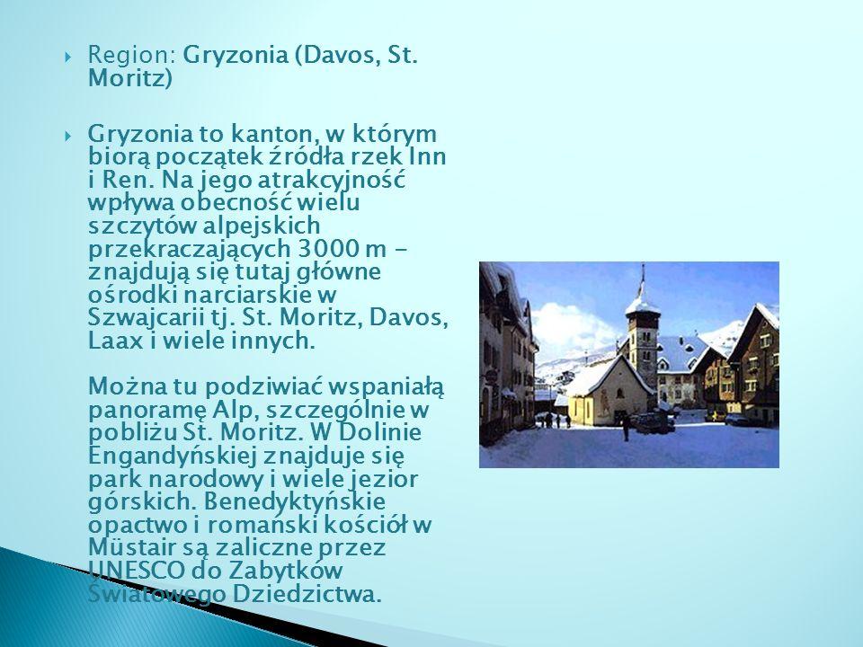 Region: Gryzonia (Davos, St. Moritz) Gryzonia to kanton, w którym biorą początek źródła rzek Inn i Ren. Na jego atrakcyjność wpływa obecność wielu szc