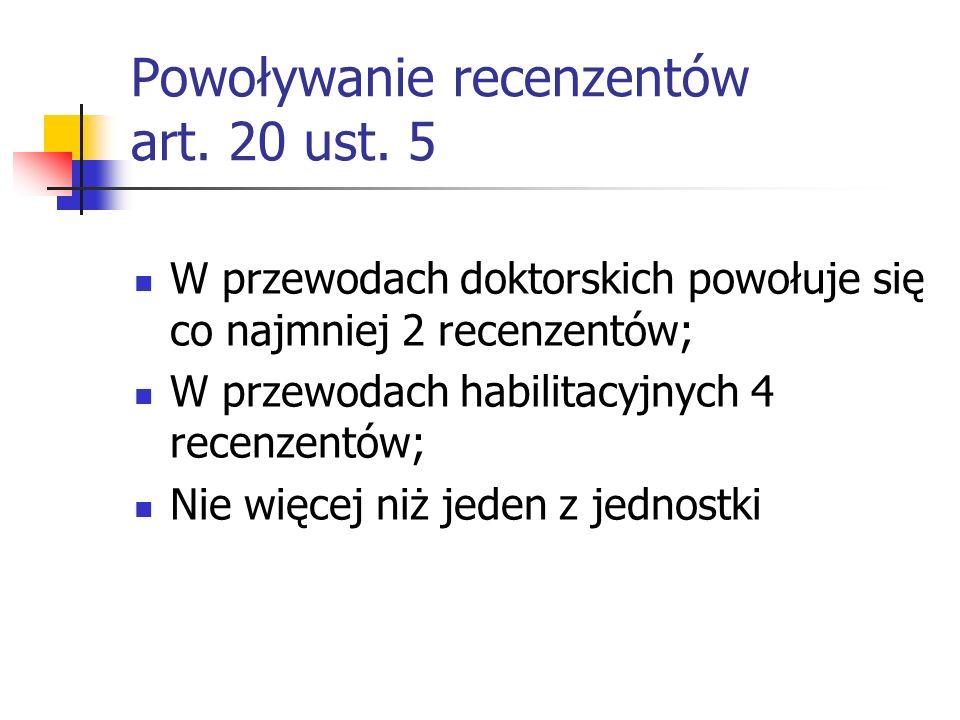 Powoływanie recenzentów art.20 ust.