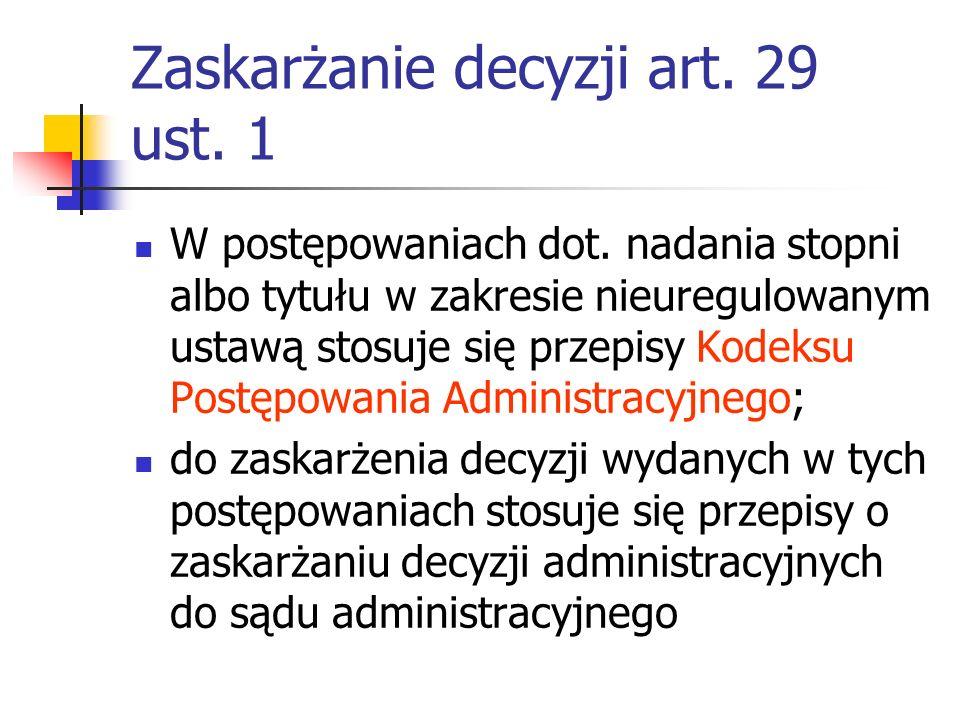 Zaskarżanie decyzji art.29 ust. 1 W postępowaniach dot.