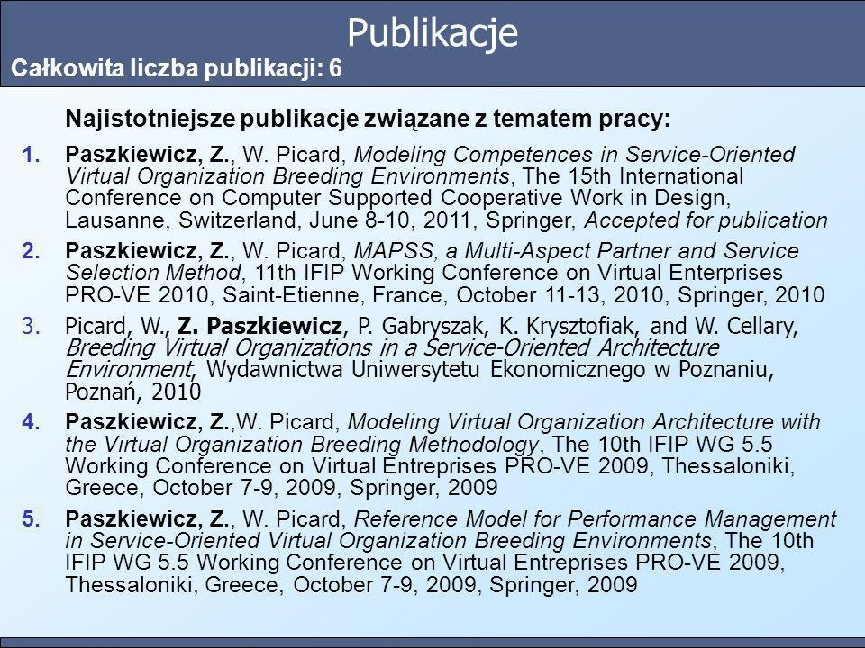 Publikacje Całkowita liczba publikacji: 6 Najistotniejsze publikacje związane z tematem pracy: 1.Paszkiewicz, Z., W. Picard, Modeling Competences in S