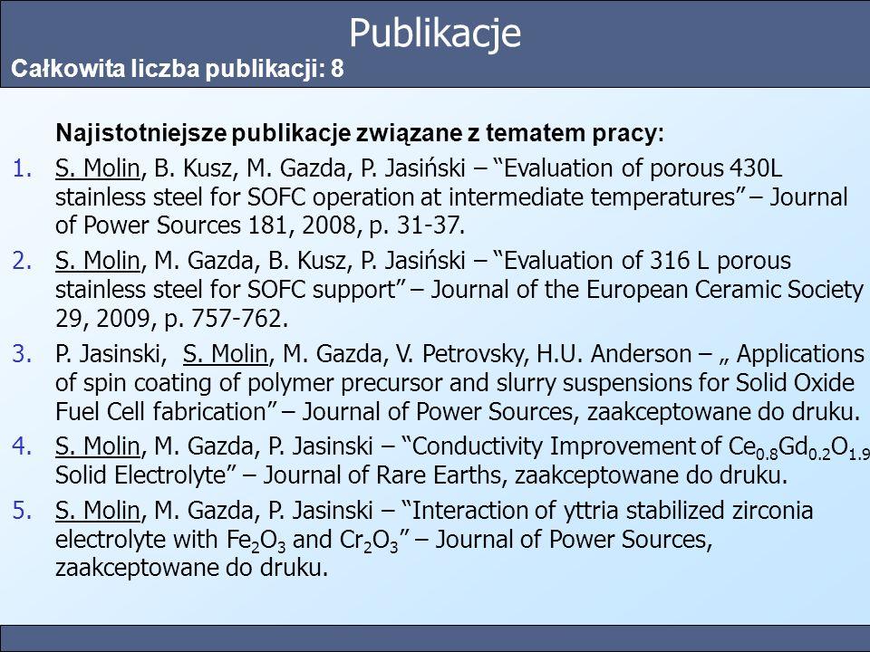 Publikacje Całkowita liczba publikacji: 8 Najistotniejsze publikacje związane z tematem pracy: 1.S. Molin, B. Kusz, M. Gazda, P. Jasiński – Evaluation