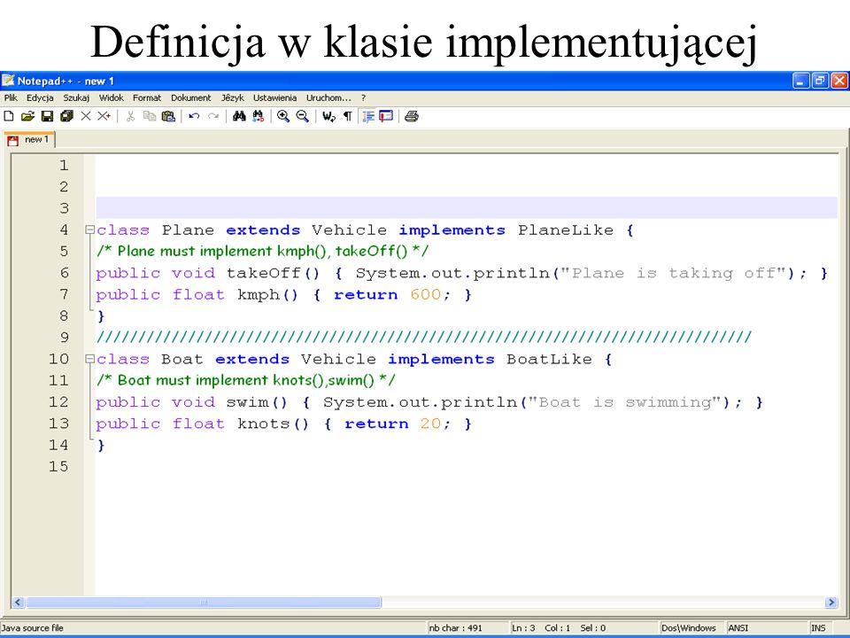 Definicja w klasie implementującej