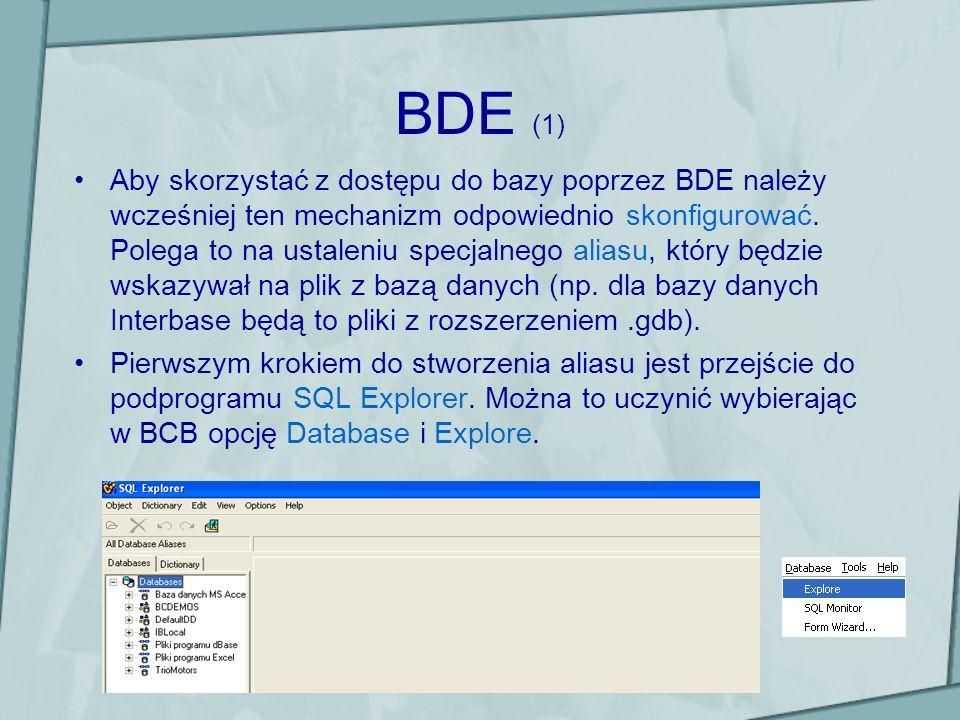 BDE (1) Aby skorzystać z dostępu do bazy poprzez BDE należy wcześniej ten mechanizm odpowiednio skonfigurować. Polega to na ustaleniu specjalnego alia