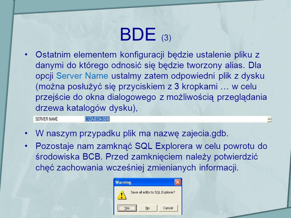 BDE (3) Ostatnim elementem konfiguracji będzie ustalenie pliku z danymi do którego odnosić się będzie tworzony alias. Dla opcji Server Name ustalmy za