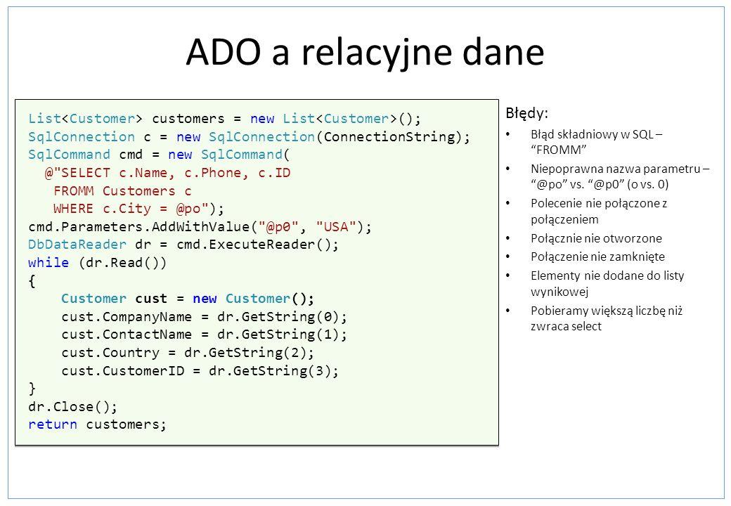 ADO a relacyjne dane Błędy: Błąd składniowy w SQL – FROMM Niepoprawna nazwa parametru – @po vs.