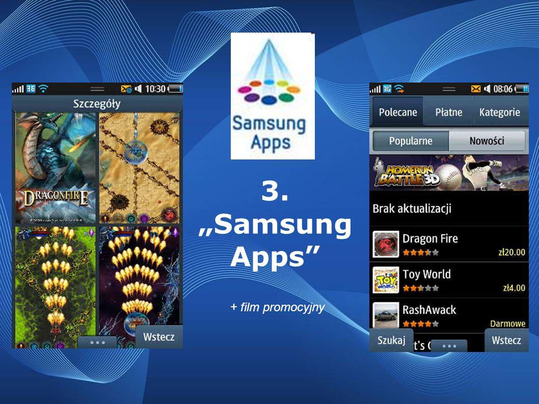 3. Samsung Apps + film promocyjny