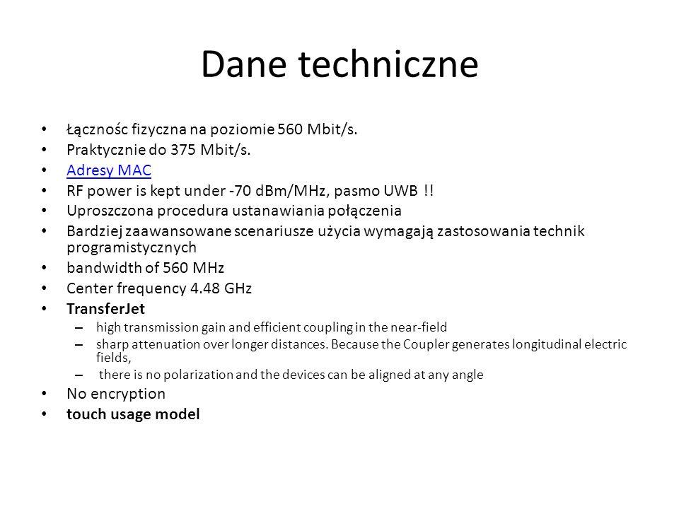 Dane techniczne Łącznośc fizyczna na poziomie 560 Mbit/s. Praktycznie do 375 Mbit/s. Adresy MAC Adresy MAC RF power is kept under -70 dBm/MHz, pasmo U