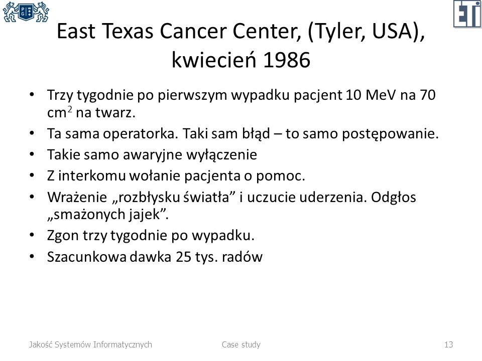East Texas Cancer Center, (Tyler, USA), kwiecień 1986 Trzy tygodnie po pierwszym wypadku pacjent 10 MeV na 70 cm 2 na twarz. Ta sama operatorka. Taki