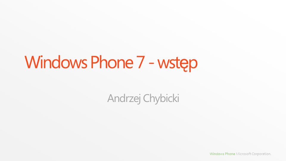 Windows Phone Microsoft Corporation. Dotyk w XNA - przyk ł ad