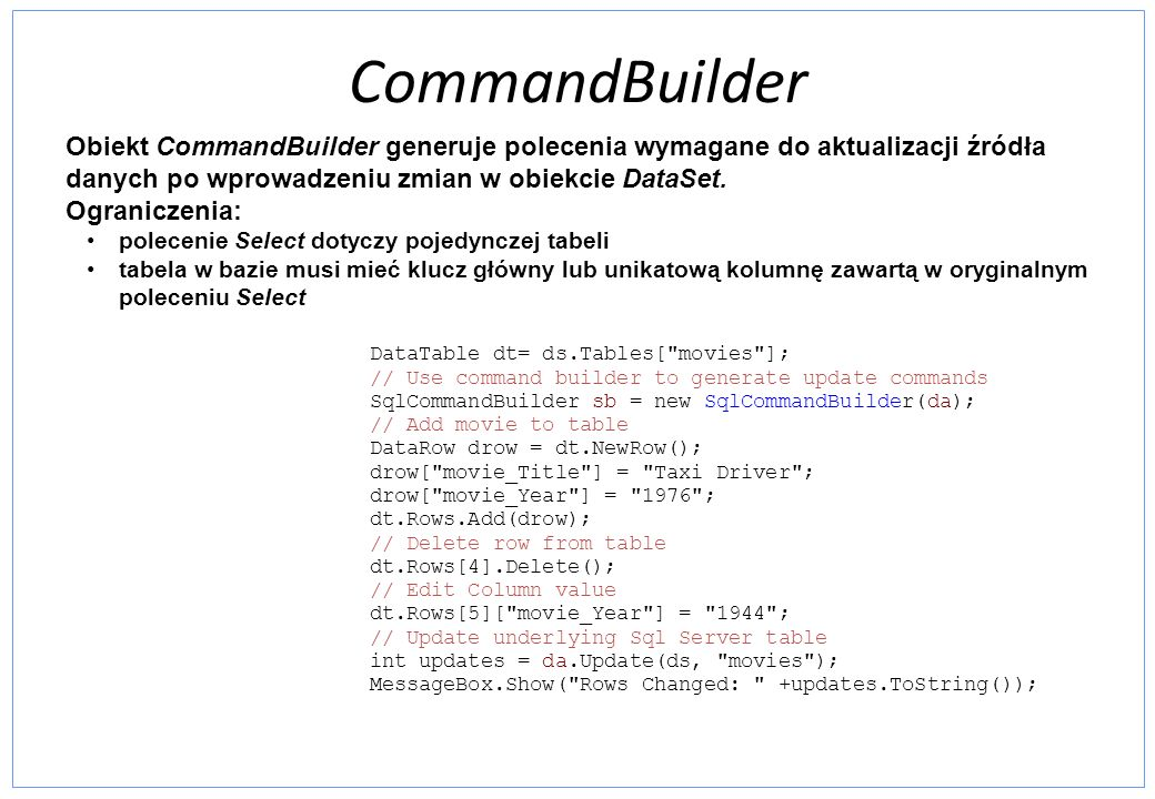 CommandBuilder DataTable dt= ds.Tables[