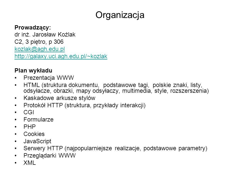 Organizacja Prowadzący: dr inż.
