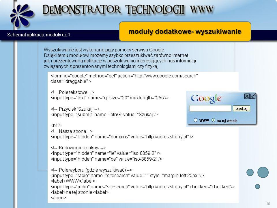 moduły dodatkowe- wyszukiwanie 10 Wyszukiwanie jest wykonane przy pomocy serwisu Google.