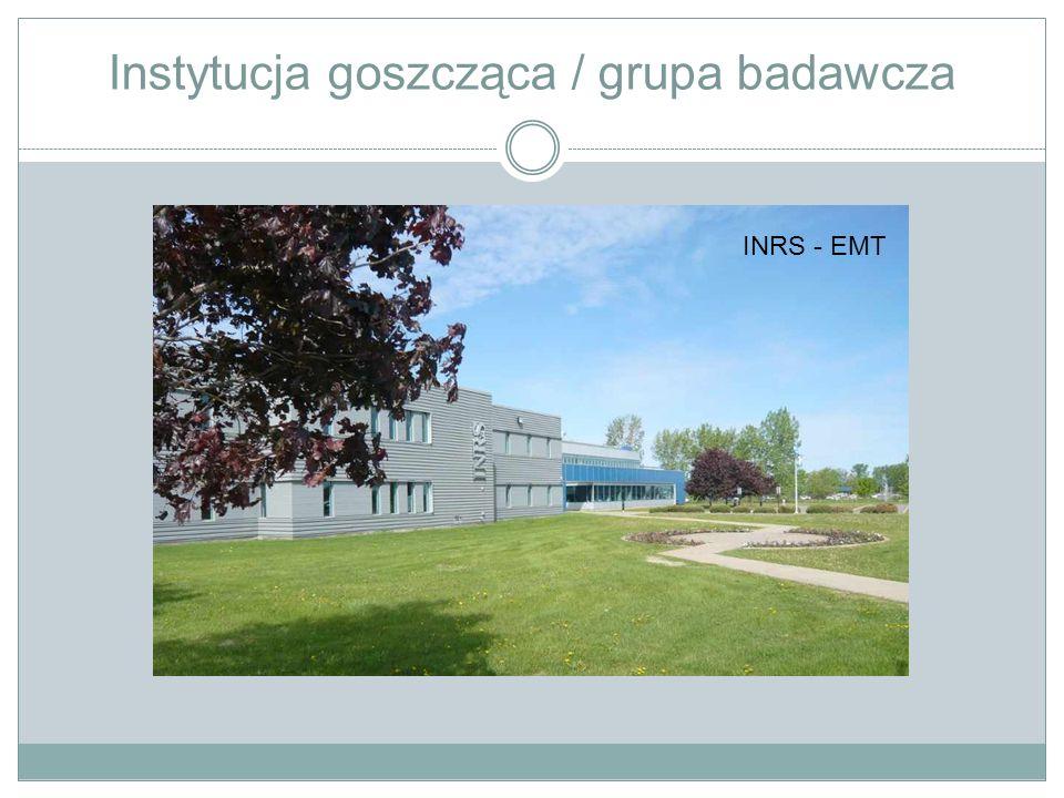 Instytucja goszcząca / grupa badawcza INRS - EMT