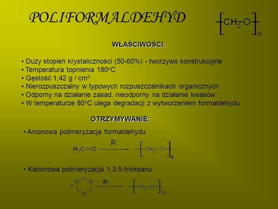 FORMALDEHYD Temperatura topnienia -118 o C Temperatura wrzenia -19 o C Gaz o ostrym zapachu Dobrze rozpuszczalny w wodzie Ulega samorzutnej polimeryzacji dlatego przechowywany jest w formalinie OTRZYMYWANIE: Katalityczne utlenianie metanolu w fazie gazowej nad tlenkami żelaza i molibdenu lub wobec srebra, w temperaturze 300-600 o C.