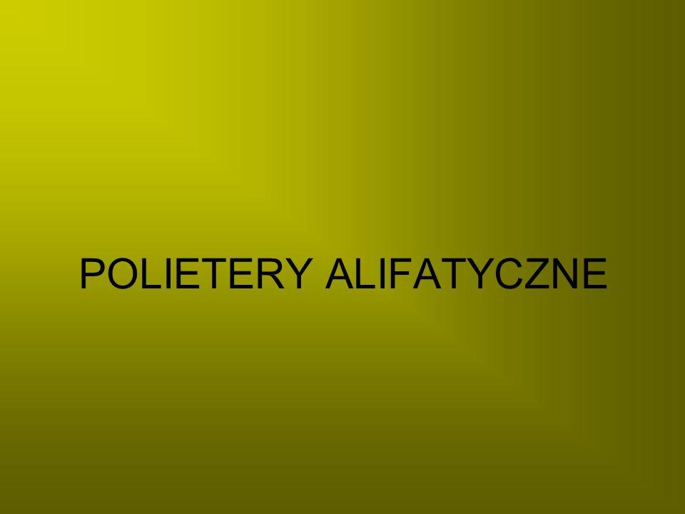 POLIETERY Z TLENKÓW CYKLICZNYCH MONOMERY: 1.α – tlenki: - EPOKSYDY 1.