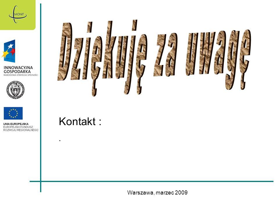 Warszawa, marzec 2009 Kontakt :.
