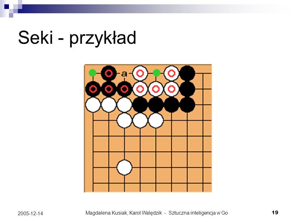 Magdalena Kusiak, Karol Walędzik - Sztuczna inteligencja w Go19 2005-12-14 Seki - przykład