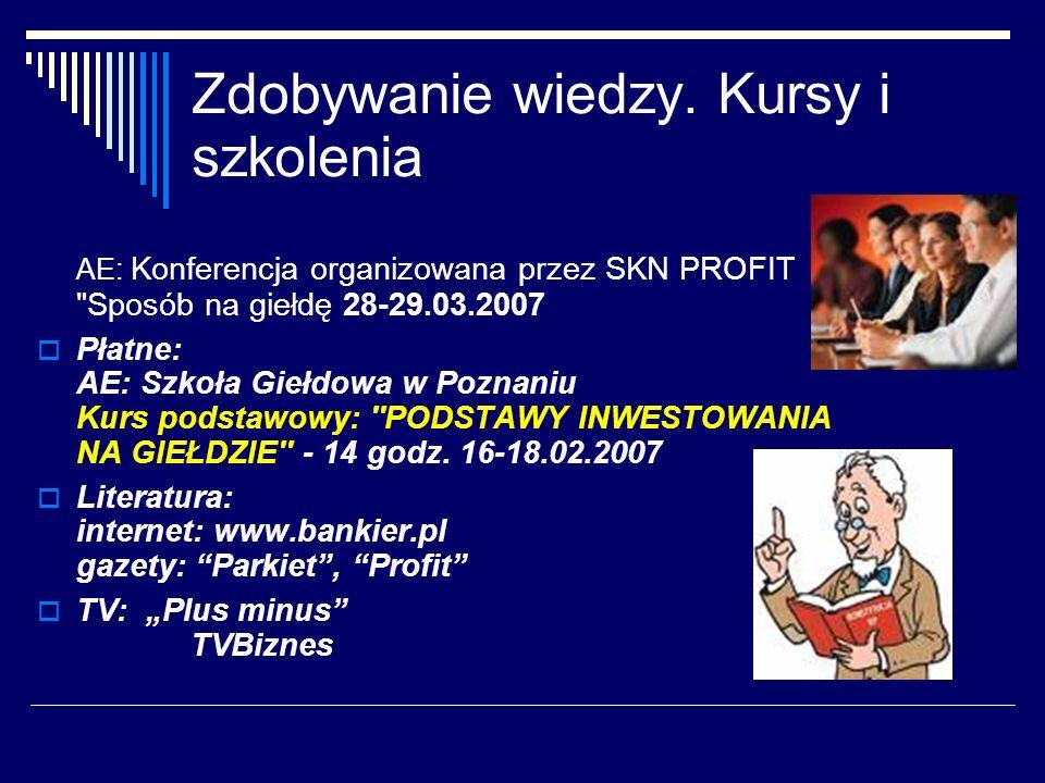 Zdobywanie wiedzy. Kursy i szkolenia AE: Konferencja organizowana przez SKN PROFIT