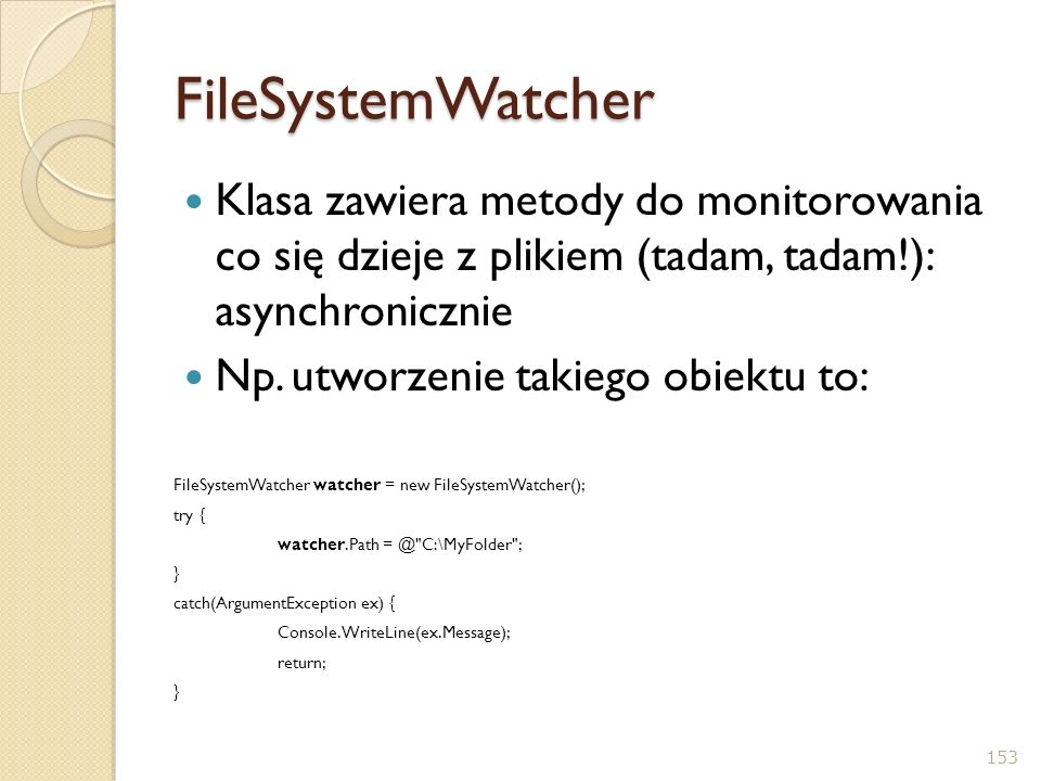 c.d.Co ma być monitorowane i jak: // Set up the things to be on the lookout for.