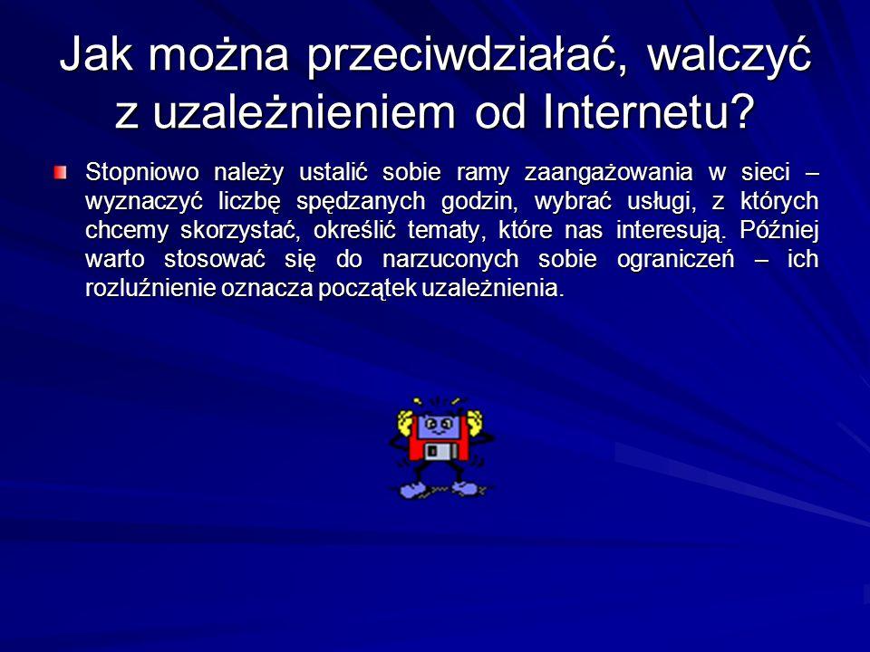 Jak można przeciwdziałać, walczyć z uzależnieniem od Internetu? Stopniowo należy ustalić sobie ramy zaangażowania w sieci – wyznaczyć liczbę spędzanyc