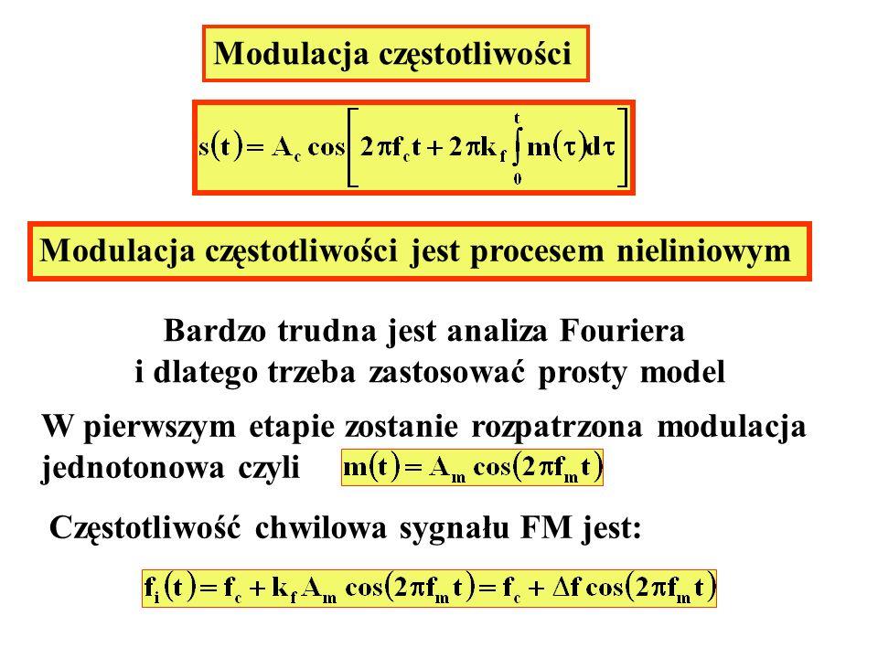 Modulacja częstotliwości Modulacja częstotliwości jest procesem nieliniowym Bardzo trudna jest analiza Fouriera i dlatego trzeba zastosować prosty mod
