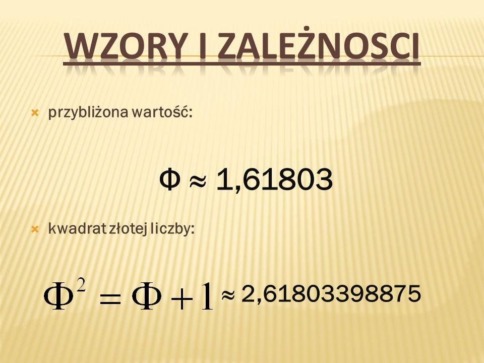 złota liczba jest dodatnim rozwiązaniem równania: dokładna wartość: