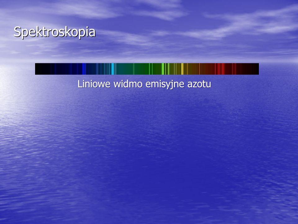 Spektroskopia Liniowe widmo emisyjne azotu