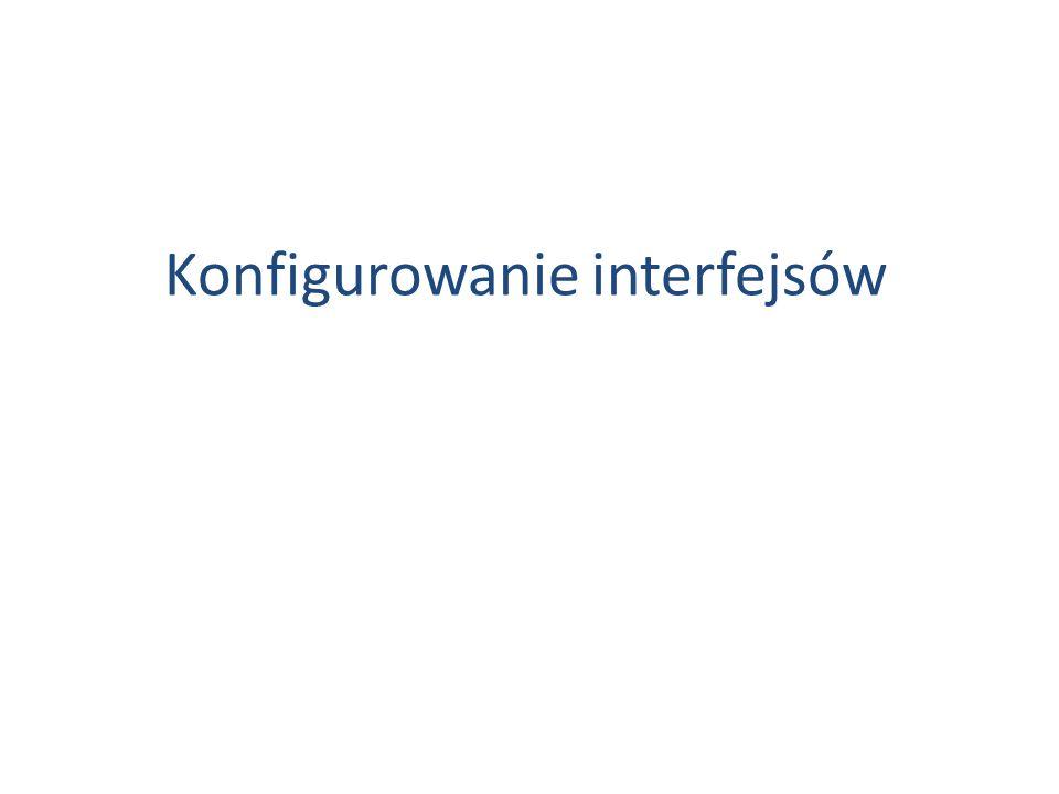 Konfigurowanie interfejsów