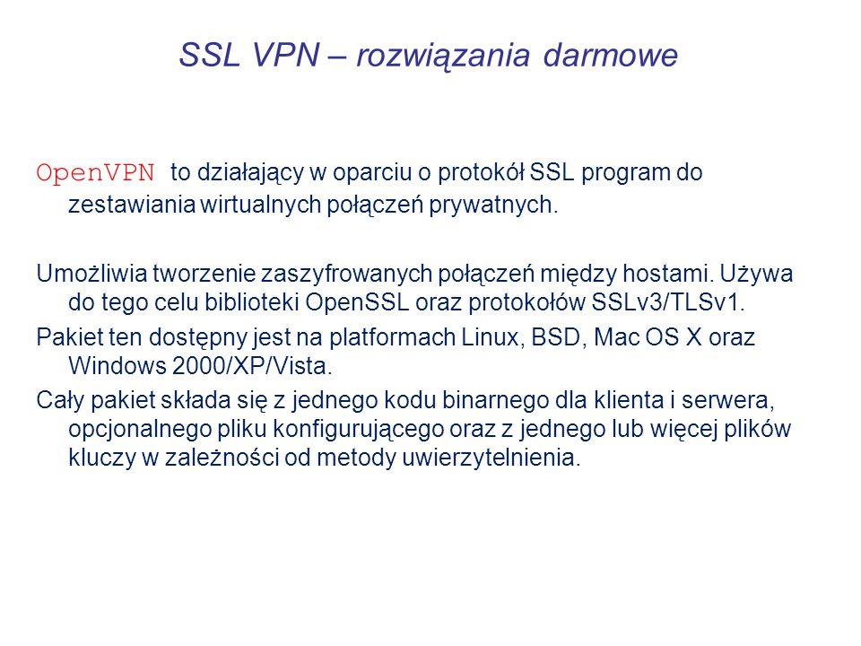 SSL VPN – rozwiązania darmowe OpenVPN to działający w oparciu o protokół SSL program do zestawiania wirtualnych połączeń prywatnych. Umożliwia tworzen