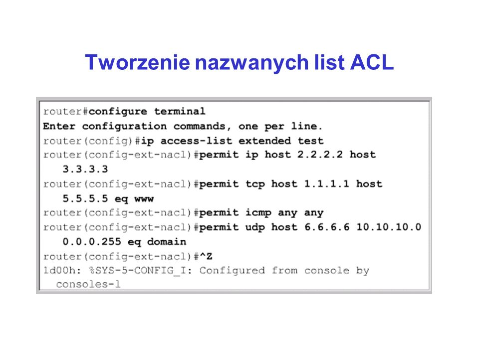 Tworzenie nazwanych list ACL